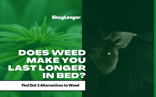 Man Smoking Weed to Perform & Last Longer in Bed