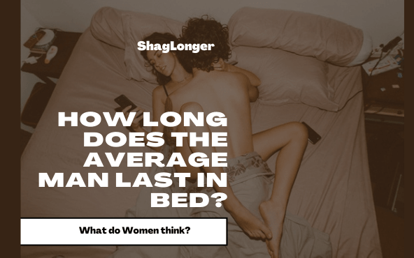 How long does the average man last during sex