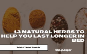 Natural herbs to help you last longer in bed-min