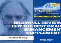 BrainPill Review: Best Brain Supplement to Overcome Porn Related PE & ED