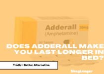 Does Adderall Make You Last Longer in Bed? Truth Revealed + Better Alternative