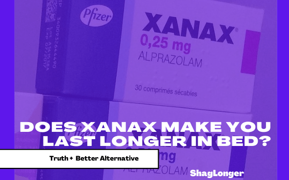 does xanax make you last longer in bed-min